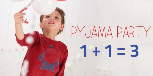 Pigiama Party: 1 + 1 = 3