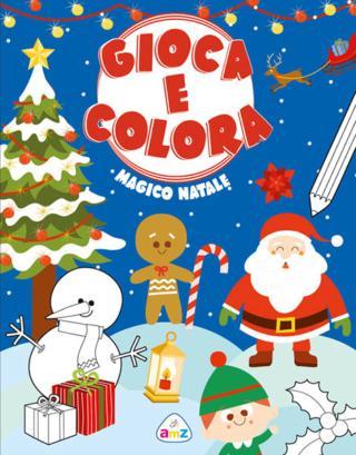 Magico Natale Gioca e colora, Amz De Agostini Libri