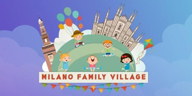 Milano Family Village: tante proposte per la famiglia