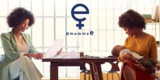 #mammaE: una campagna a sostegno delle mamme